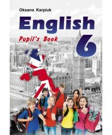 English 6. Pupil's book. 6 клас