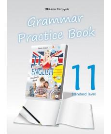"""Робочий зошит з граматики """"Grammar Practice Book"""" до підручника """"Англійська мова"""" для 11 класу"""
