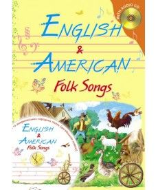 English. Englishand American Folck Songs. Збірник пісень
