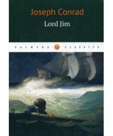 Lord Jim - Лорд Джим: роман на англ.яз