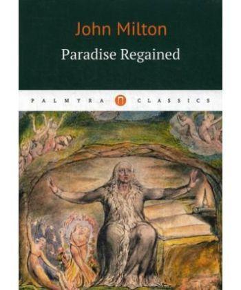 Paradise Regaimend - Возвращенный рай: роман на англ.яз