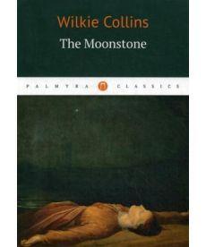 The Moonstone - Лунный Камень: роман на англ.яз