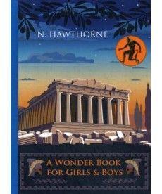 A Wonder Book for Girls&Boys - Чудо-книга для мальчишек и девчонок: на англ.яз