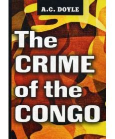 The Crime of the Congo - Преступления в Конго: на англ.яз