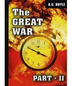 The Great War. Part 2 - Первая мировая война. Часть 2: на англ.яз