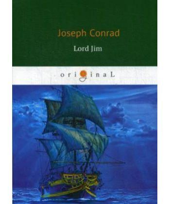 Lord Jim - Лорд Джим: роман на англ. Яз