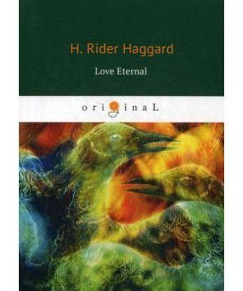 Love Eternal - Вечная любовь: на англ.яз