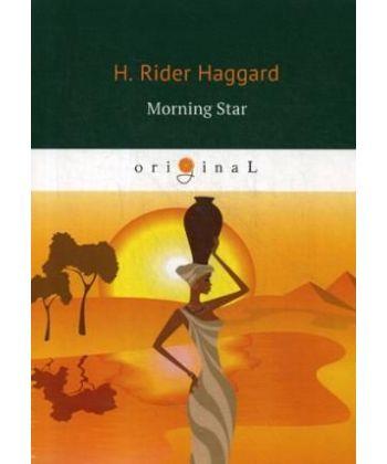 Morning Star - Утренняя звезда: на англ.яз