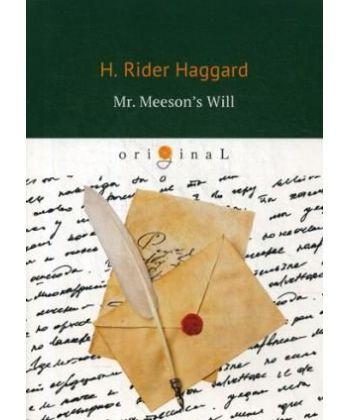 Mr. Meeson's Will - Завещание мистера Мизона: на англ.яз