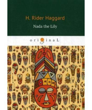 Nada the Lily - Нада: на англ.яз