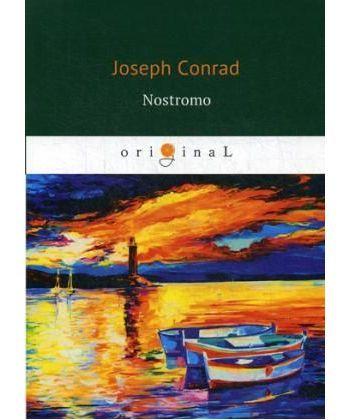 Nostromo - Ностромо: роман на англ.яз