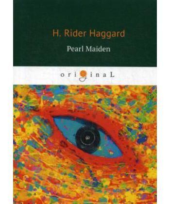 Pearl Maiden - Жемчужина Востока: на англ.яз