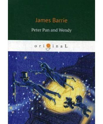 Peter Pan and Wendy - Питер Пен и Венди: на англ.яз