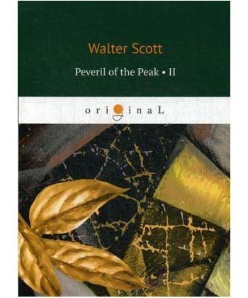 Peveril of the Peak 2 - Певерил Пик 2: на англ.яз