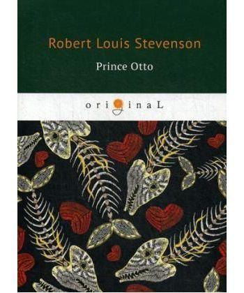 Prince Otto - Принц Отто: на англ.яз