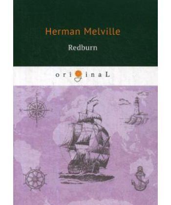 Redburn - Редберн: на англ.яз
