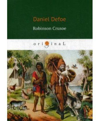 Robinson Crusoe - Робинзон Крузо: роман на англ.яз