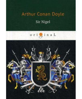 Sir Nigel - Сэр Найджел: на англ.яз