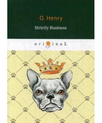 Strictly Business - Деловые люди: на англ.яз
