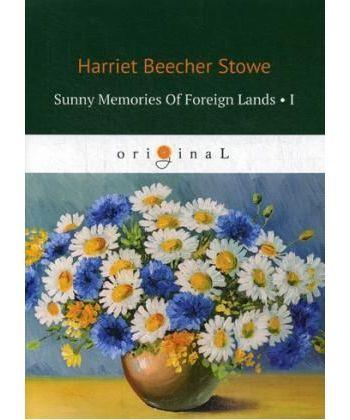 Sunny Memories Of Foreign Lands 1 - Солнечные воспоминания 1: на англ.яз