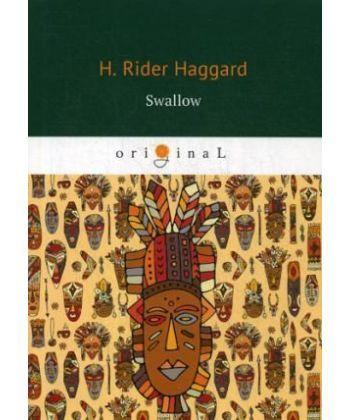 Swallow - Ласточка: роман на англ.яз