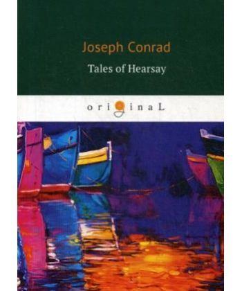 Tales of Hearsay - Сборник: Черный штурман, Князь Римский, Душа воина, История: на англ.яз