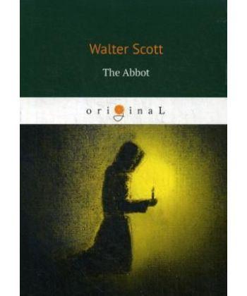 The Abbot - Аббат: на англ.яз