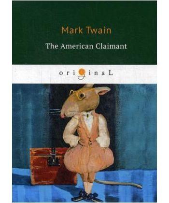 The American Claimant - Американский претендент: на англ.яз