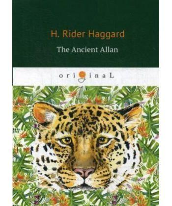 The Ancient Allan - Древний Аллан: роман на англ.яз