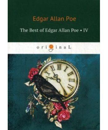 The Best of Edgar Allan Poe. Vol. 4 - Эдгар Аллан По. Избранное: на англ.яз