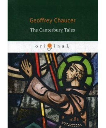The Canterbury Tales - Кентерберийские рассказы: на англ.яз