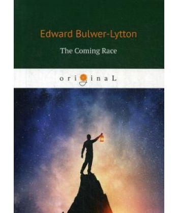 The Coming Race - Грядущая раса