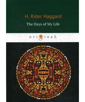 The Days of My Life - Дни моей жизни: на англ.яз