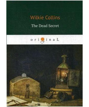 The Dead Secret - Тайна: на англ.яз