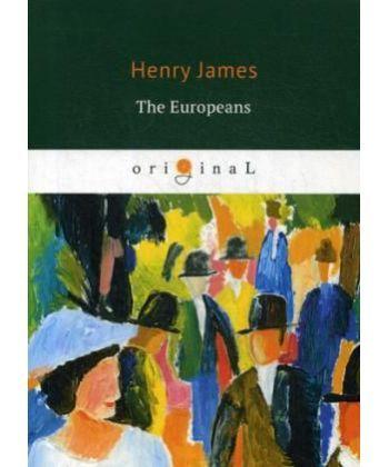 The Europeans - Европейцы: на англ.яз