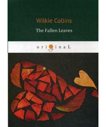 The Fallen Leaves - Опавшие листья: на англ.яз