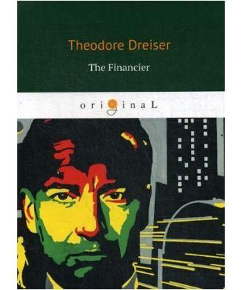 The Financier - Финансист: на англ.яз