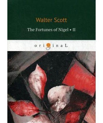 The Fortunes of Nigel 2 - Приключения Найджела 2: на англ.яз