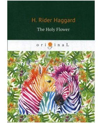 The Holy Flower - Священный цветок: на англ.яз