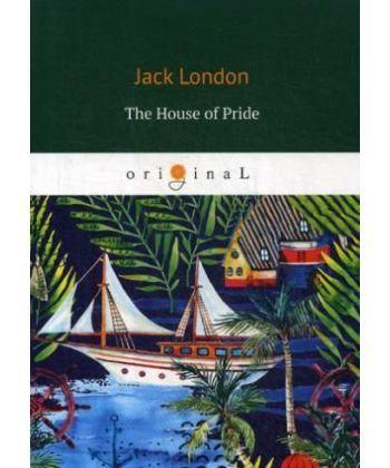 The House of Pride - Храм гордыни: на англ.яз