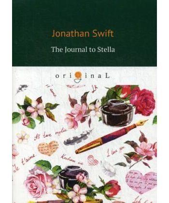 The Journal to Stella - Дневник для Стеллы: на англ.яз