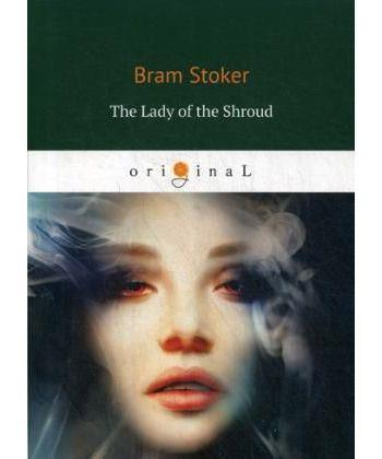 The Lady of the Shroud - Леди в саване: на англ.яз