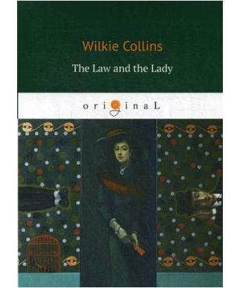 The Law and the Lady - Закон и Леди: на англ.яз