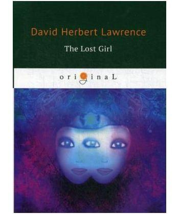 The Lost Girl - Пропавшая девушка: на англ.яз