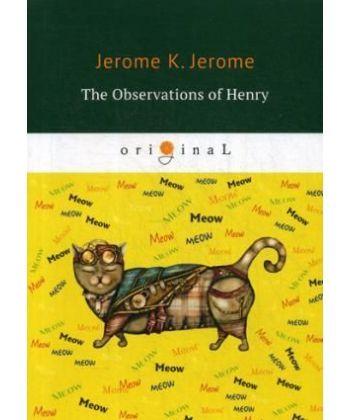 The Observations of Henry - Наблюдения Генри: на англ.яз
