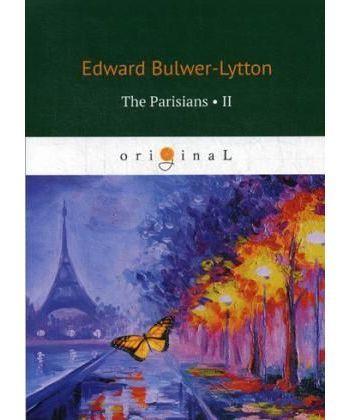 The Parisians 2 - Парижане 2: на англ.яз