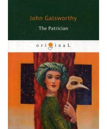 The Patrician - Патриций: кн. на англ.яз