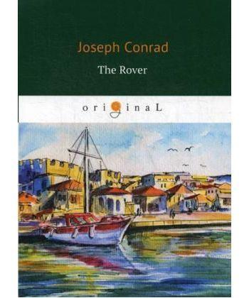 The Rover - Корсар: роман на англ.яз