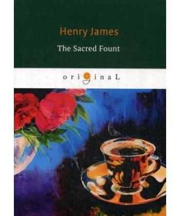 The Sacred Fount - Священный источник: на англ.яз