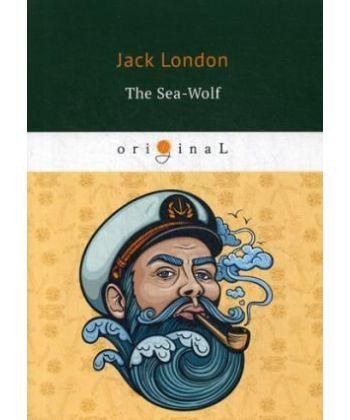 The Sea-Wolf - Морской волк: роман на англ.яз